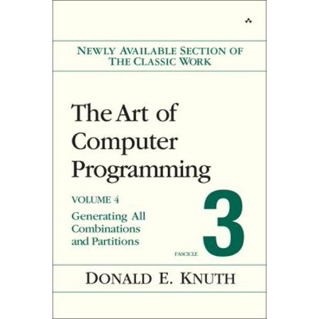 The art Of Computer Programming, Fascicle 3: Generating All Combinations And Partitions