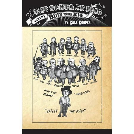 The Santa Fe Ring Versus Billy the Kid (Paperback)