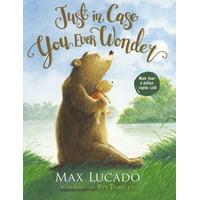 Just in Case You Ever Wonder (Board Book)