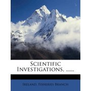 Scientific Investigations, ......