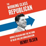 Working Class Republican - Audiobook