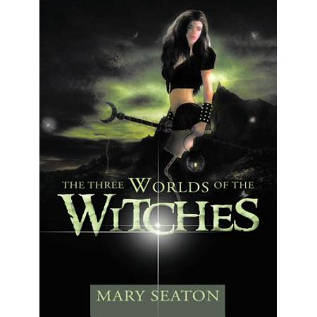 The Three Worlds of the Witches - eBook