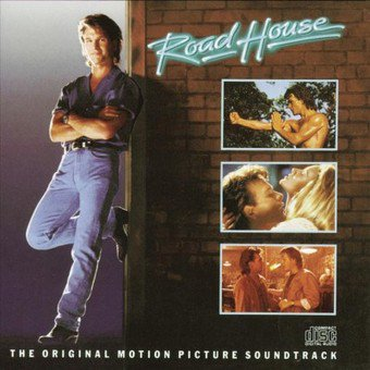 Road House (Original Motion Picture Soundtrack) (The House Of The Dead Overkill Soundtrack)