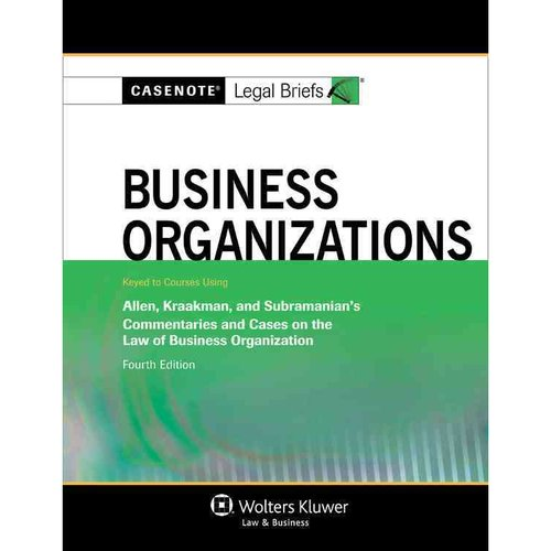 Business Organizations: Keyed to Courses Using Allen, Kraakman, and Subramanian's Commentaries and Cases on the Law of Business Organization