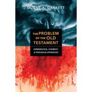 The Problem of the Old Testament (Paperback)
