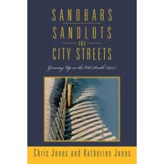 Sandbars, Sandlots, and City Streets - eBook