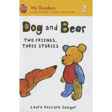 Dog and Bear : Two Friends, Three Stories for $<!---->