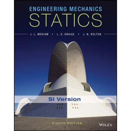 ENGINEERING MECHANICS (Meriam Kraige And Bolton Engineering Mechanics Dynamics 8e)