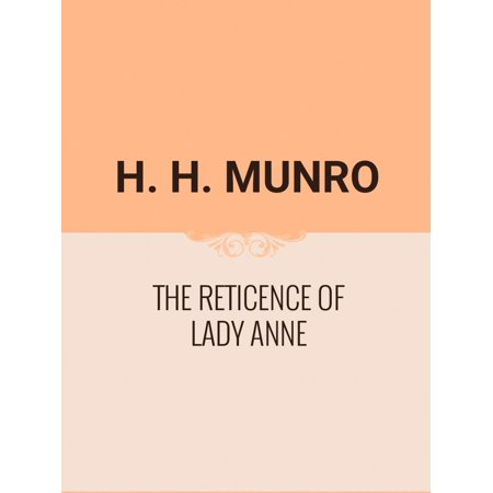 Lady Anne Collection (The Reticence of Lady Anne - eBook)