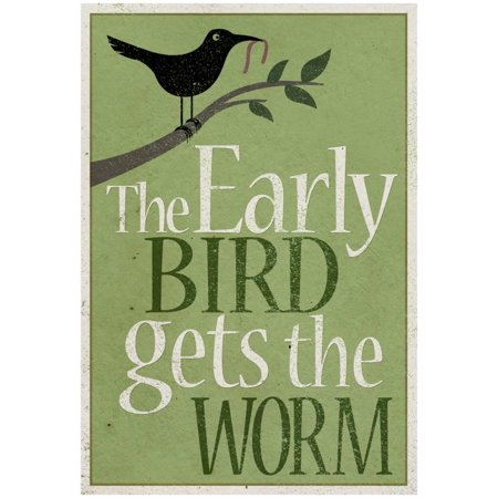 Early Bird Paper (The Early Bird Gets the Worm Poster - 13x19)