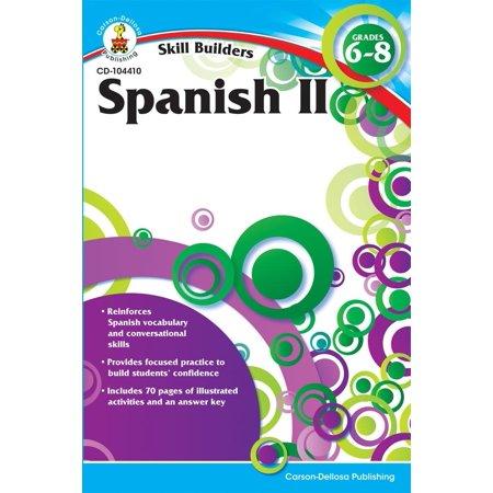 Skill Builders (Carson-Dellosa): Spanish II, Grades 6 - 8 (Paperback)](Carsondellosa Com)