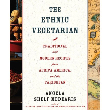 Vegetarian Halloween Recipes Adults (The Ethnic Vegetarian : Traditional and Modern Recipes from Africa, America, and the)