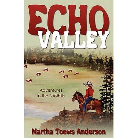 Echo Valley : Adventures in the (The Foothills Mall)