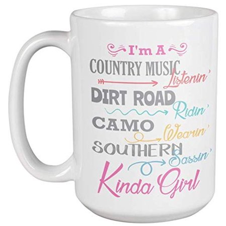 Dirty Ridin', Southern Sassin' Kinda Girl. Country Style Coffee & Tea Gift Mug For Her, For Southern Belles, Country Girls, Women, And Girlfriends From South United States