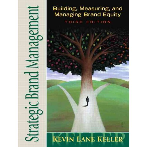 Strategic Brand Management: Building, Measuring, and Managing Brand Equity