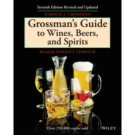 Grossman's Guide to Wines, Beers, & Spirits (Grossmans Beer Wine Spirit)