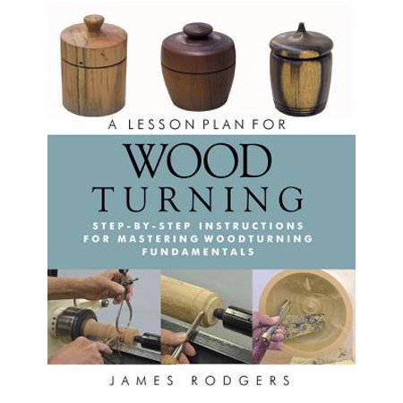 A Lesson Plan for Woodturning - eBook