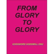 From Glory to Glory - eBook