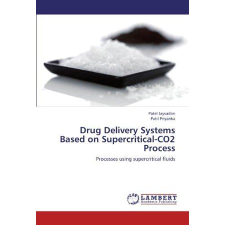 Drug Delivery Systems Based On Supercritical Co2 Process