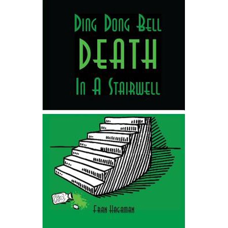 Ding Dong Bell - Death in a Stairwell: A Medical Mystery ()