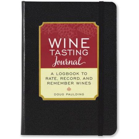 Wine Tasting Journal (Diary, Notebook) : A Logbook to Rate, Record, and Remember Wines