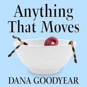 Anything That Moves - Audiobook