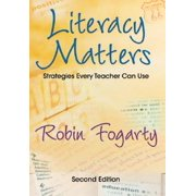 Literacy Matters : Strategies Every Teacher Can Use