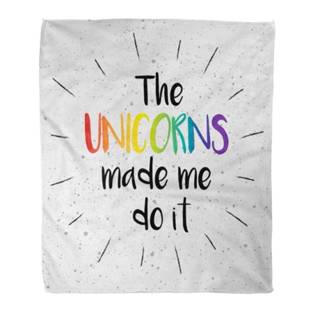 KDAGR Flannel Throw Blanket Colorful Rainbow The Unicorn Made Me Do It Script Lettering Ink Stamp Effect Sunburst Funny 58x80 Inch Lightweight Cozy Plush Fluffy Warm Fuzzy Soft