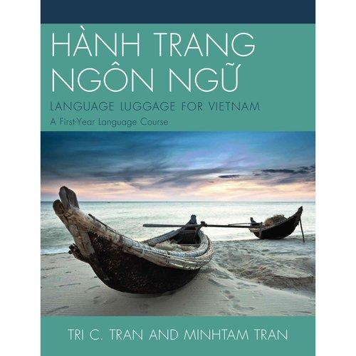 Hanh Trang Ngon Ngu: Language Luggage for Vietnam: A First-Year Language Course
