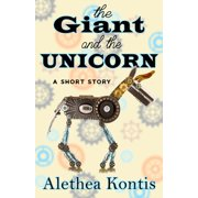 The Giant and the Unicorn - eBook