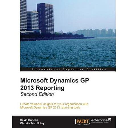 - Microsoft Dynamics GP 2013 Reporting, Second Edition