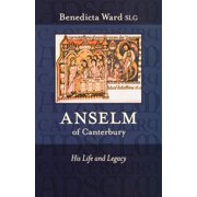 Anselm of Canterbury - His Life and Legacy (Paperback)