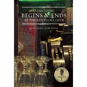 Everything Begins and Ends at the Kentucky Club - eBook