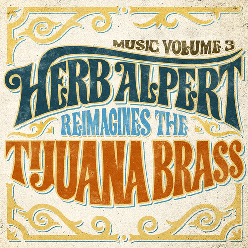 MUSIC VOLUME 3:HERB ALPERT REIMAGINES