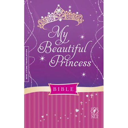 My Beautiful Princess Bible NLT (Hardcover) (My Kingdom For The Princess 2 Walkthrough)