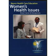 Women's Health Issues: Breast Cancer & Osteoporosis by