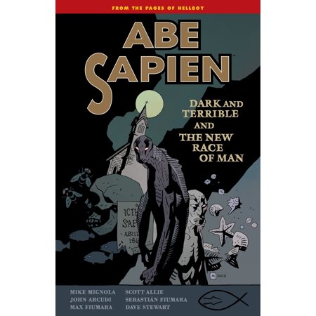 Abe Sapien Volume 3: Dark and Terrible and the New Race of Man - eBook