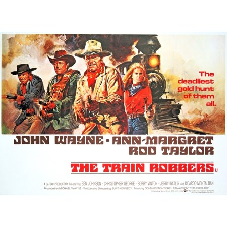 The Train Robbers Rod Taylor Ben Johnson John Wayne Ann Margret 1973 Movie Poster Masterprint