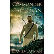 Commander of the Caribbean - eBook