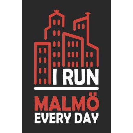 I Run Malmö Every Day : Malmö Notebook - Malmö Vacation Journal - Handlettering - Diary I Logbook - 110 Journal Paper Pages - Malmö Buch 6 x 9 (Run 3 77)