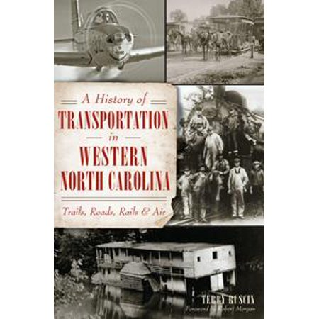 Rail Transportation Set - A History of Transportation in Western North Carolina: Trails, Roads, Rails and Air - eBook