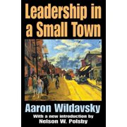 Leadership in a Small Town