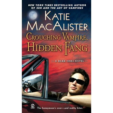 Crouching Vampire, Hidden Fang : A Dark Ones Novel - Vampire Fang