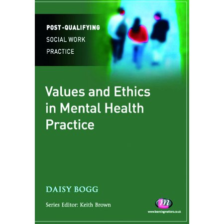 Values and Ethics in Mental Health Practice -