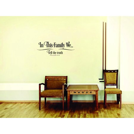 New Wall Ideas In This Family We Tell The Truth Quote 14x28 Inches