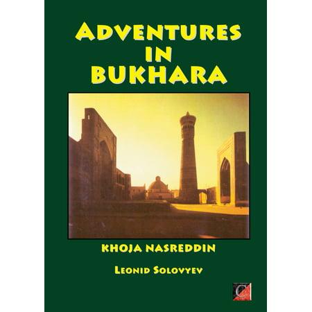 ADVENTURES IN BUKHARA - eBook ()