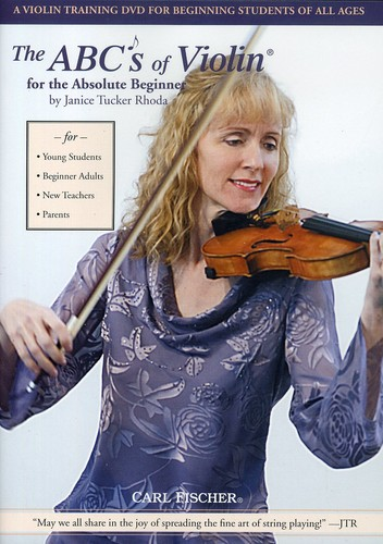ABC's of Violin for the Absolute Beginner by CARL FISCHER/EKO PRODUCTIONS