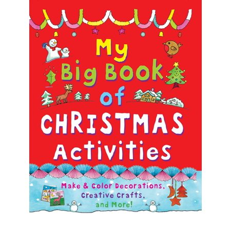 My Big Book of Christmas Activities : Make and Color Decorations, Creative Crafts, and More!](Halloween Color And Activity Book)