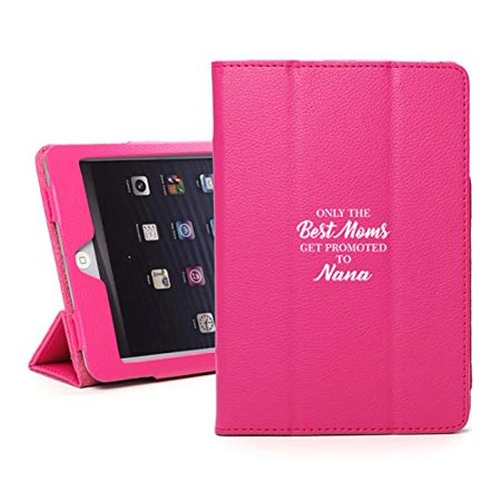 Leather Magnetic Smart Case Cover Stand for Apple iPad The Best Moms Get Promoted to Nana (for iPad Air 2,