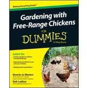 For Dummies: Gardening with Free-Range Chickens for Dummies (Paperback)